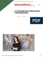 Avelina Lésper o El Fraude de La Crítica Al Arte Contemporáneo – [Esferapública]