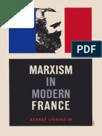 George Lichtheim Marxism in Modern France 1966