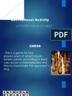 Recreational Activity for Enjoyment