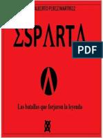 esparta. las batallas que forjaron la leyenda - jose alberto perez.pdf
