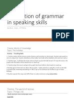 Integration of Grammar in Speaking Skills