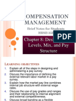 Chapter 8 - Designing Pay Levels, Mix and Pay Structures