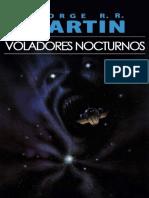George R. R. Martin - Voladores Nocturnos
