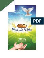 Pan de Vida- 2015