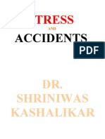 Stress and Accidents Dr. Shriniwas Kashalikar (1)
