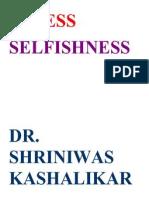 Stress and Selfishness Dr Shriniwas Kashalikar