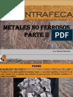 Metales No Ferrosos, Parte II