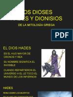 Los Dioses Hades y Dionisos