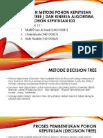 Penerapan Metode Pohon Keputusan (Decision Tree )