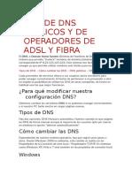 Lista de DNS Públicos y de Operadores de Adsl y Fibra