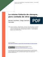 Navaro Quintero, Diego Damian y Moron (..) (2014). La Misma Historia de Siempre, Pero Contada de Otra Manera
