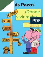 Pazos Luis - Donde Vivir Mejor - Sin Gobiernos Corruptos