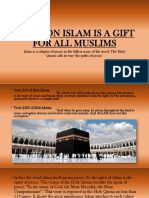 Religion Islam is a Gift for All Muslims