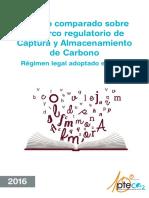 PTECO2_Estudio Comparado sobre el Marco Regulatorio de Captura y Almacenamiento de Carbono. Régimen Legal Adoptado en la UE.pdf