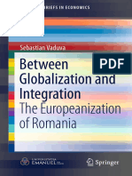 (SpringerBriefs in Economics) Sebastian Văduva (Auth.)-Between Globalization and Integration_ the Europeanization of Romania-Springer International Publishing (2016)