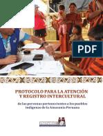 Protocolo para la atención y registro intercultural de las personas pertenecientes a los pueblos indígenas de la Amazonía