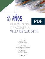 10 años. Certamen Nacional de la Acuarela. Villa de Caudete