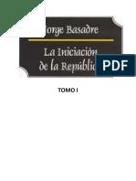 La Iniciacion de La Republica Tomo I