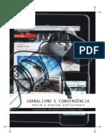 Jornalismo e Convergencia Ensino e Praticas Profissionais