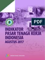 Indikator Pasar Tenaga Kerja Indonesia Agustus 2017