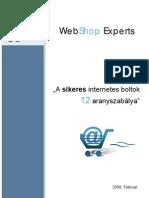 """WebShop - """"A sikeres internetes boltok 12 aranyszabálya"""""""