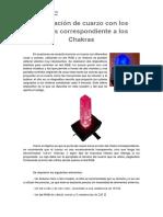 Iluminación de Cuarzo Con Los Colores Correspondiente a Los Chakras