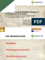 Adaptable Practical Buddhist Wisdom in Contemporary Economics