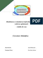 Modelarea Si Simularea Traficului Rutier in Vederea Optimizarii (1)