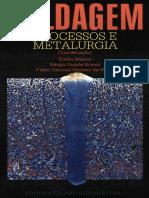 SOLDAGEM - PROCESSOS E METALURGIA (Emílio Wainer, Sérgio Brandi e Fábio Décourt Homem de Mello).pdf