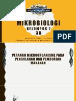 Tugas Presentasi  Mikroorganisme Pada Pengolahan Dan Pembuatan Makanan- Kelas 3B