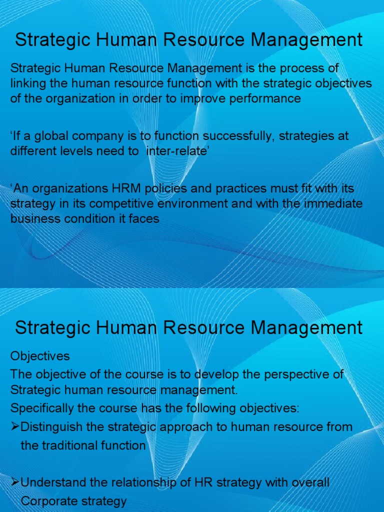 linking hrm practices to companys objectives A well-researched and -presented organizational strategy is a valuable blueprint for how you're going to run your business an effective strategy sets a clear vision and ambition for your company while identifying the necessary resources required to deliver on it, including your people.
