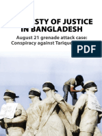 TRAVESTY OF JUSTICE IN BANGLADESH: August 21 grenade attack case: Conspiracy against Tarique Rahman