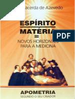 Espírito e Matéria - Novos Horizontes Para a Medicina - José Lacerda de Azevedo