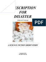 PRESCRIPTION FOR DISASTER
