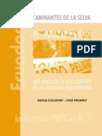 1. Los Pueblos en Aislamiento de La Amazonía Ecuatoriana (IWGIA) 2010