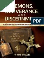 Demons, Deliverance, Discernmen - Fr. Mike Driscoll.pdf