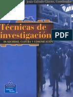 Galindo Caceres Luis - Tecnicas de Investigacion en Sociedad Cultura Y Comunicacion