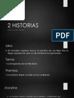 2 HISTORIAS