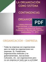 3 La Org Como Sistema Continguencias Organigramas Clase 09-04-14