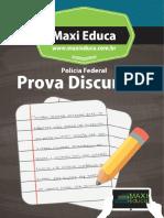 ProvaDiscursiva PF Maxi Educa