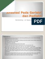 132221687 Anestesi Pada Geriatri Dan Pediatri