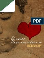 Andrew Grey - El Amor Llega en Silencio