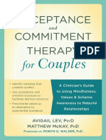 Avigail Lev, Matthew McKay Acceptance and Commitment Therapy for Couples a Clinician's Guide to Using Mindfulness, Values, And Schema Awareness to Rebuild Relationships