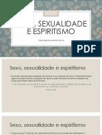 Sexo, Sexualidade e Espiritismo