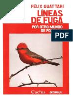 GUATTARI- Lineas de Fuga. Por otro mundo de posibles.pdf