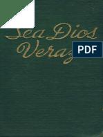 1946 (1949) - Sea Dios Veraz