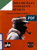 LÓPEZ a., Martha P. La Guerra de Baja Intensidad [Ed. Plaza y Valdés]
