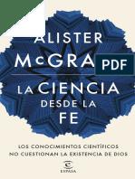 Alister McGrath- La Ciencia Desde La Fe