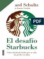 El Desafio de Starbucks como Starbucks lucho por su vida sin perder su alma - Howard Schulzs.pdf
