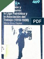 Ospital, Inmigración y Nacionalismo. La Liga Patriótica y la Asociación del Trabajo (1910-1930)